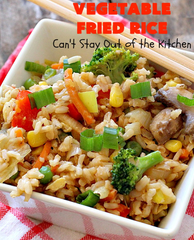 Vegetable Fried Rice | Can't Stay Out of the Kitchen | fantastic 30-minute meal! This amazing #MeatlessMonday entree is chocked full of delicious #veggies making it a much healthier version than many store-bought #FriedRice options. I made it in bulk for #freezermeals. #rice #broccoli #carrots #mushrooms