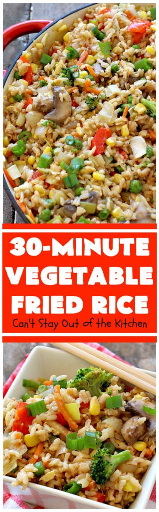 Vegetable Fried Rice | Can't Stay Out of the Kitchen