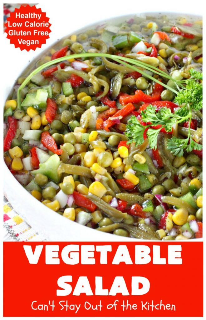 Vegetable Salad | Can't Stay Out of the Kitchen | this delicious #salad is so easy to put together. It's prepared a day in advance so the veggies marinate before serving. #healthy #Vegan #LowCalorie #GlutenFree #VegetableSalad