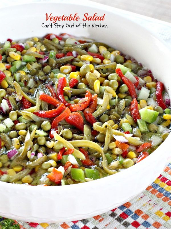 Vegetable Salad   Can't Stay Out of the Kitchen   delicious #salad with an wonderful marinade. #glutenfree #vegan #veggies.
