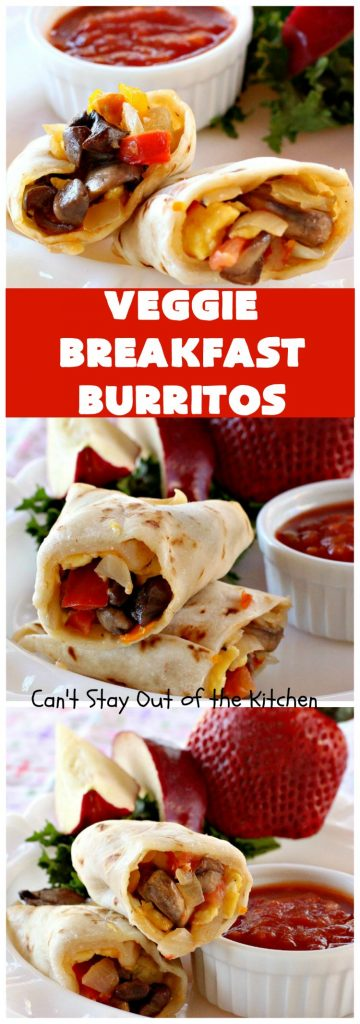 Veggie Breakfast Burritos | Can't Stay Out of the Kitchen | these delicious #burritos are terrific for on-the-go breakfasts. They can be refrigerated or frozen and microwaved just before you're heading out the door! This #healthy #breakfast option is wonderful for company or #MeatlessMondays too. #tomatoes #bellpeppers #mushrooms #tortillas #CheddarCheese #eggs #holiday #HolidayBreakfast #VeggieBreakfastBurritos #BreakfastBurritos #HealthyBreakfastBurritos