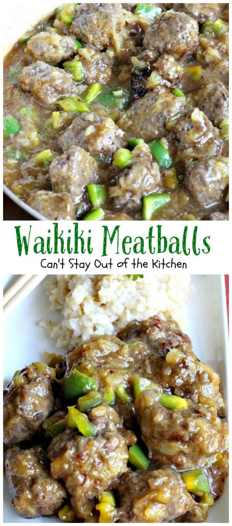 Waikiki Meatballs | Can't Stay Out of the Kitchen