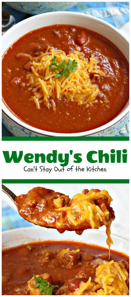 Wendy's Chili | Can't Stay Out of the Kitchen