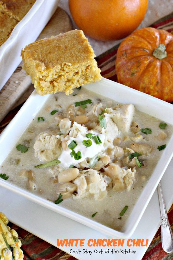 White Chicken Chili | Can't Stay Out of the Kitchen