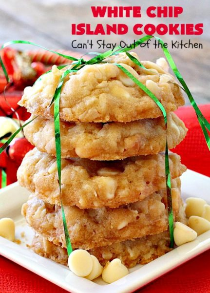 White Chip Island Cookies | Can't Stay Out of the Kitchen | these favorite #cookies always get rave reviews whenever we make them. Terrific for #holiday baking & #Christmas cookie exchanges. #dessert