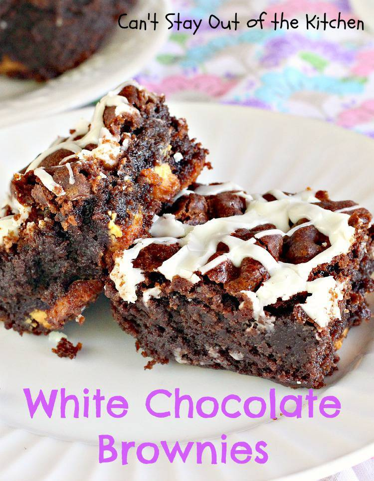 White Chocolate Brownies - Can't Stay Out of the Kitchen