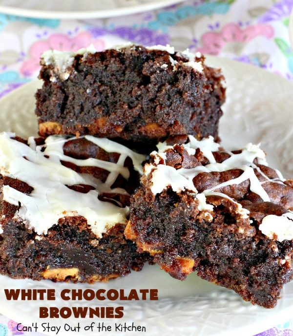 White Chocolate Brownies | Can't Stay Out of the Kitchen | these spectacular #brownies have 5X the #chocolate with #cocoa, chocolate extract, #Hersheys #ChocolateSyrup, #WhiteChocolateChips & #WhiteChocolate icing. They are rich, decadent & absolutely divine! Perfect for #holidays, potlucks, #tailgating parties & backyard BBQs. #cookies #ChocolateDessert #WhiteChocolateBrownies