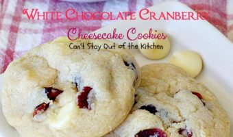 White Chocolate Cranberry Cheesecake Cookies