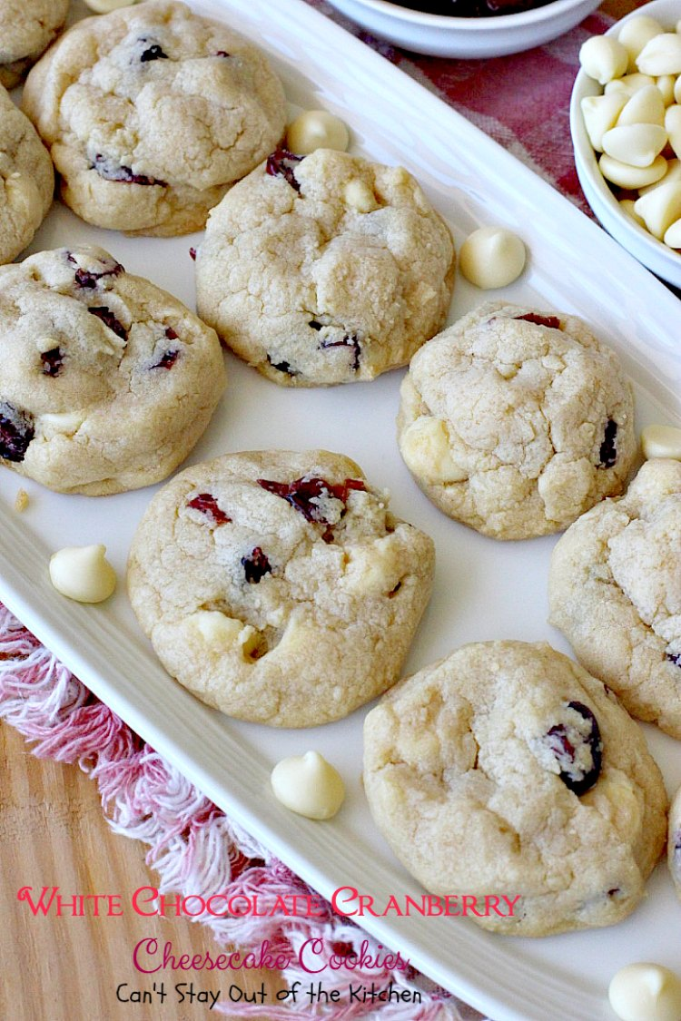 White Chocolate Cranberry Cheesecake Cookies - Can't Stay Out of ...
