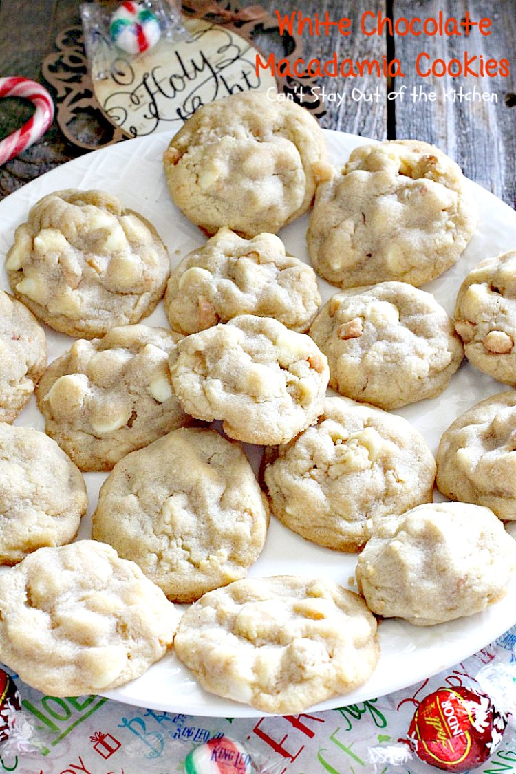 White Chocolate Macadamia Cookies | Can't Stay Out of the Kitchen | one of our favorite #desserts. These #cookies are divine! White #chocolate chips & #macadamianuts make them rich and decadent.