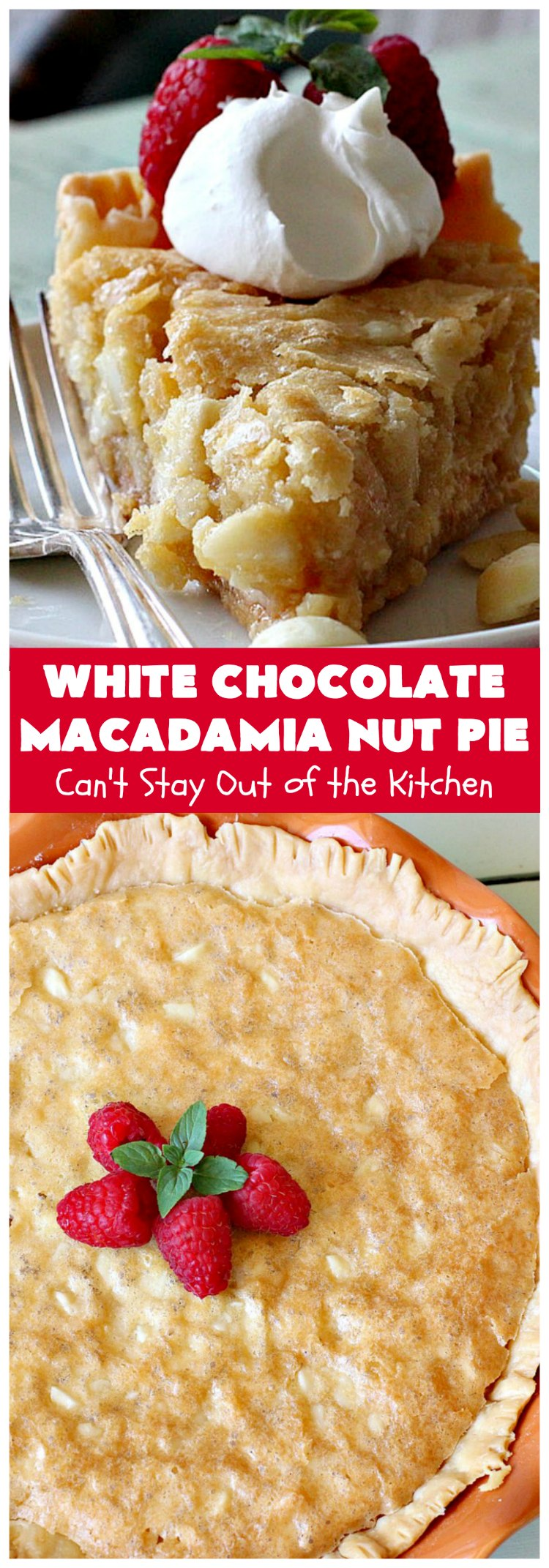 White Chocolate Macadamia Nut Pie | Can't Stay Out of the Kitchen
