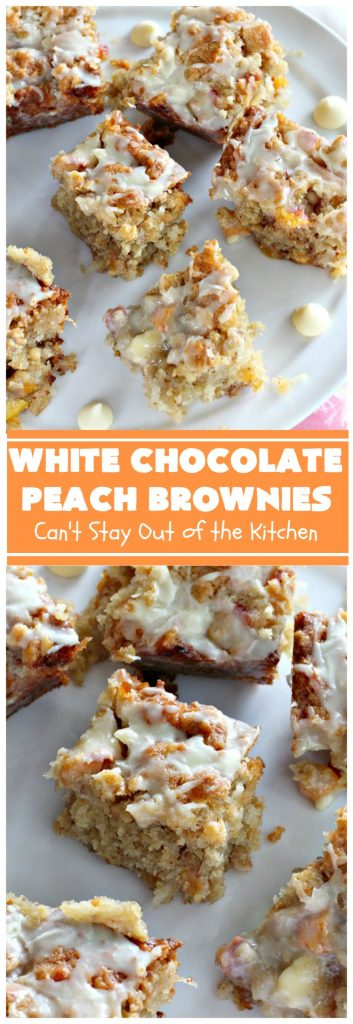 White Chocolate Peach Brownies | Can't Stay Out of the Kitchen | these fantastic #brownies are ooey, gooey decadent & divine! They're filled with #coconut, #walnuts, #peaches & white #chocolatechips. Then they're drizzled with white #chocolate icing. This #dessert is fantastic during the #summer when peaches are in season.