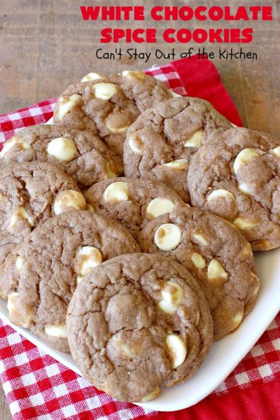 White Chocolate Spice Cookies | Can't Stay Out of the Kitchen | these amazing #cookies use only 4 ingredients! They start with a #SpiceCakeMix so they're so easy. Terrific for #tailgating parties, potlucks, backyard BBQs or anytime you need a quick #dessert. #chocolate #CakeMix #WhiteChocolateChips #WhiteChocolateSpiceCookies #ChristmasCookieExchange #WhiteChocolateDessert #SpiceCakeDessert