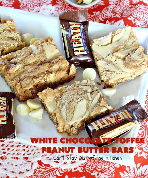 White Chocolate Toffee Peanut Butter Bars | Can't Stay Out of the Kitchen | Everyone raves over these #brownies when we make them. They'e super rich, decadent & absolutely divine! They will cure any sweet tooth craving you have. #toffee #dessert #chocolate #cookies #whitechocolate #HeathEnglishToffeeBits #ChocolateDessert #ToffeeDessert #peanutbutter #PeanutButterDessert #Tailgating #TailgatingDessert