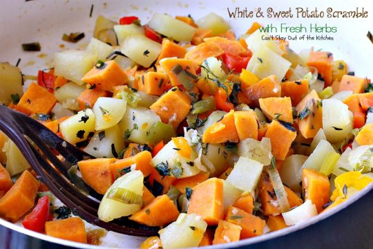 White & Sweet Potato Scramble with Fresh Herbs | Can't Stay Out of the Kitchen | this amazing #potato #sidedish is great for #breakfast or dinner. It's filled with several kinds of herbs & #veggies. #glutenfree #vegan
