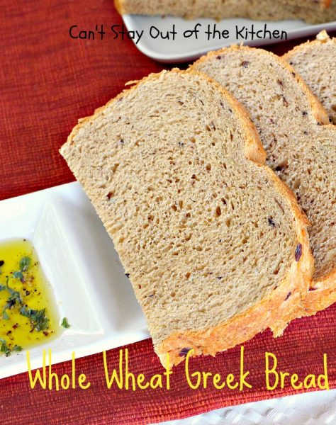Whole Wheat Greek Bread | Can't Stay Out of the Kitchen