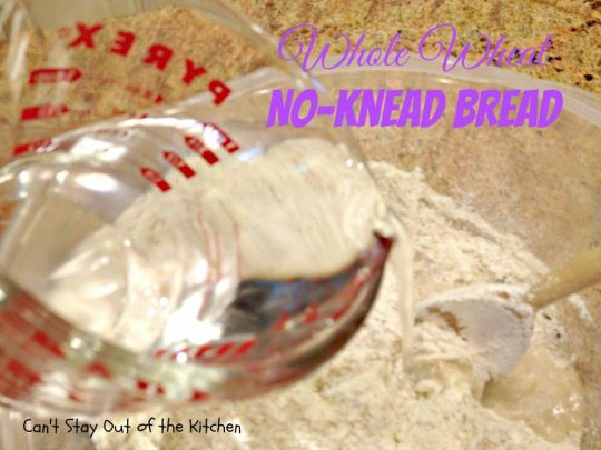 Whole Wheat No-Knead Bread - IMG_9043.jpg