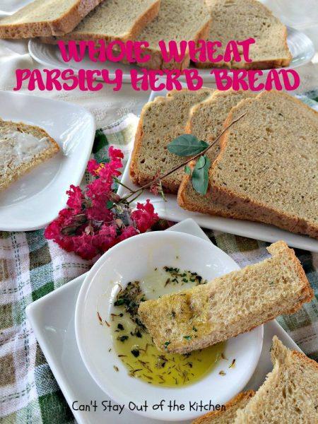 Whole Wheat Parsley Herb Bread - IMG_4126.jpg