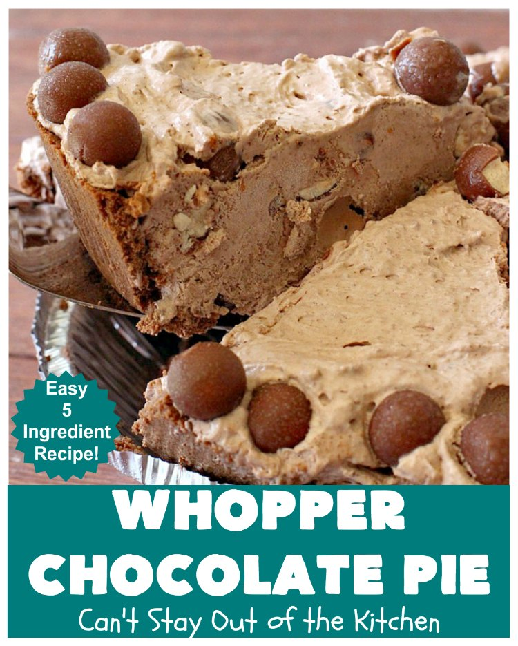 Whopper Chocolate Pie | Can't Stay Out of the Kitchen | this fantastic 5-ingredient #dessert will rock your world! The #chocolate texture is smooth & creamy with crunchiness from #WhoppersMaltedMilkBalls. Perfect for family, company or #holiday dinners. #pie #Whoppers #ChocolateDessert #HolidayDessert #WhopperChocolatePie