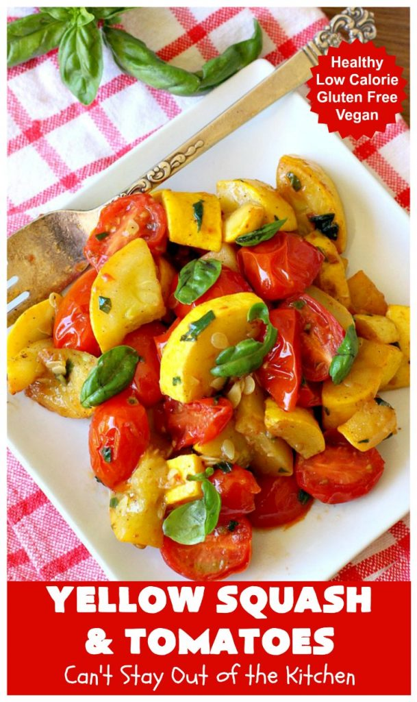 Yellow Squash and Tomatoes | Can't Stay Out of the Kitchen | this quick & easy #recipe can be whipped up in about 10 minutes! It's #vegan #GlutenFree #healthy & #LowCalorie. Great for any weeknight dinner. #tomatoes #YellowSquash #YellowSquashAndTomatoes