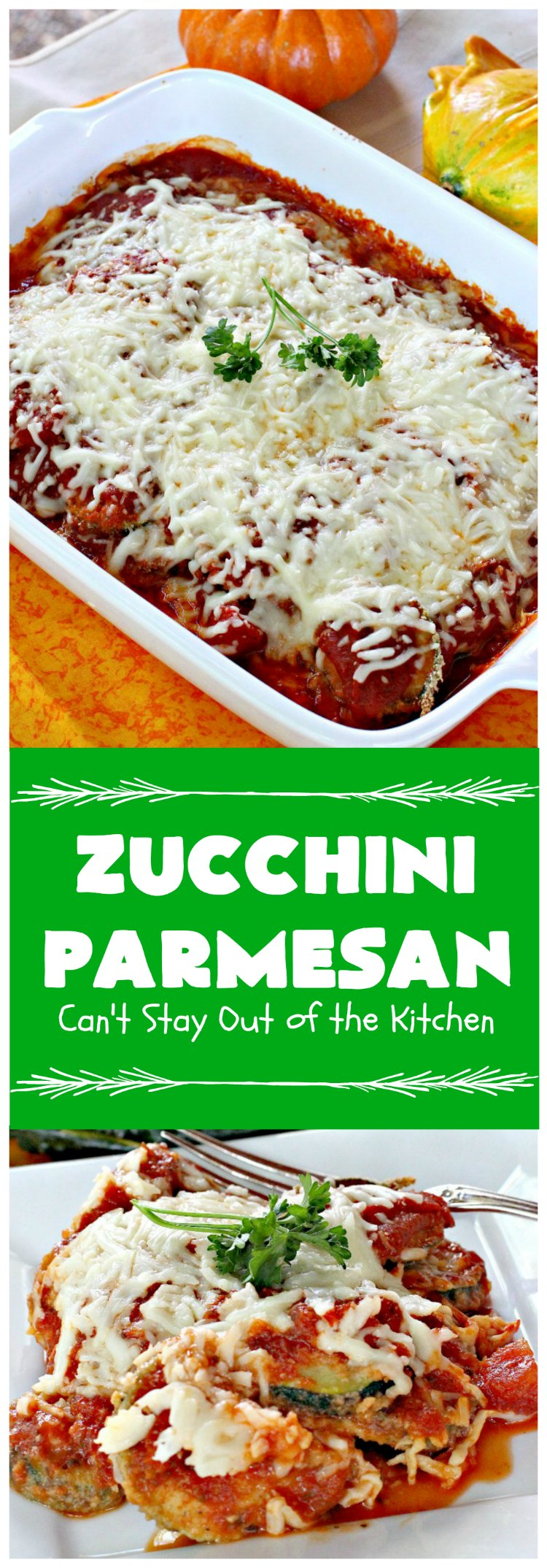 Zucchini Parmesan | Can't Stay Out of the Kitchen