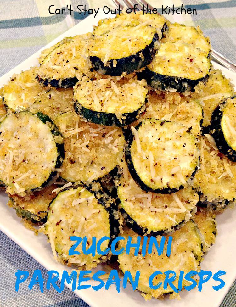 Zucchini Parmesan Crisps - Can't Stay Out of the Kitchen